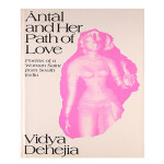 13vidya-dehejia-antal-and-her-path-of-love