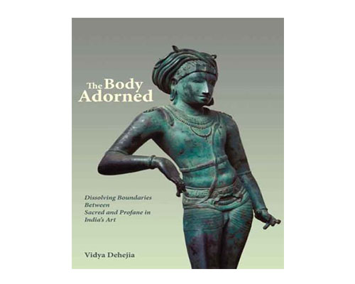 1vidya-dehejia-the-body-adorned