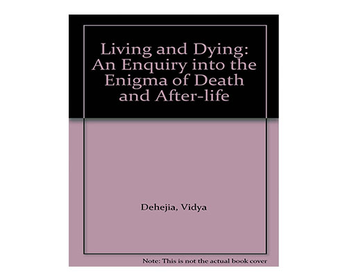 22vidya-dehejia-living-and-dying